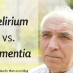 delirium-vs-dementia-300x192