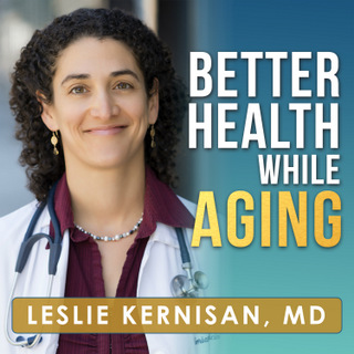 betterhealthwhileaging.net - Leslie Kernisan - Applying Biology of Aging & Longevity to Improve Health